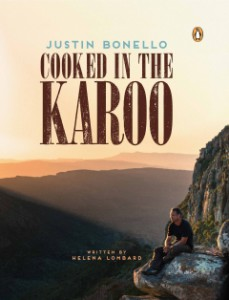 Justin Bonello - Cooked in the Karoo